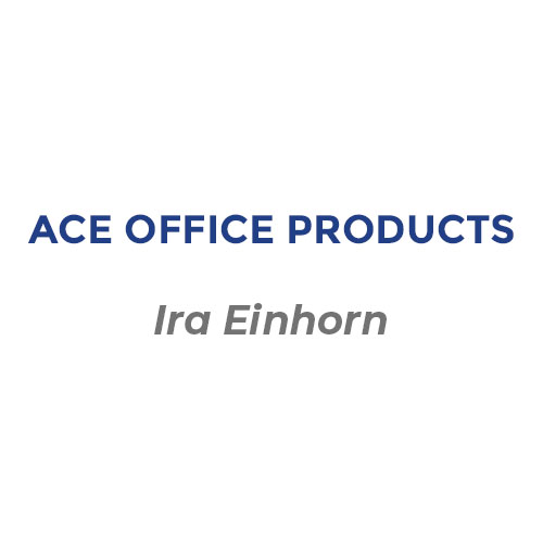 Ira Einhorn of Ace Office Products